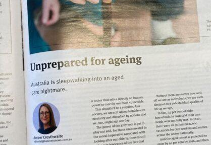 Amber Crosthwaite writes for Business News: Unprepared for Aging